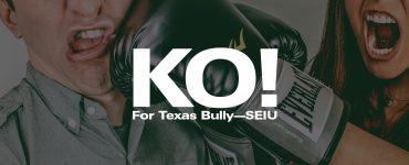 KO-Texas-bully-SEIU-FEATURED.jpg