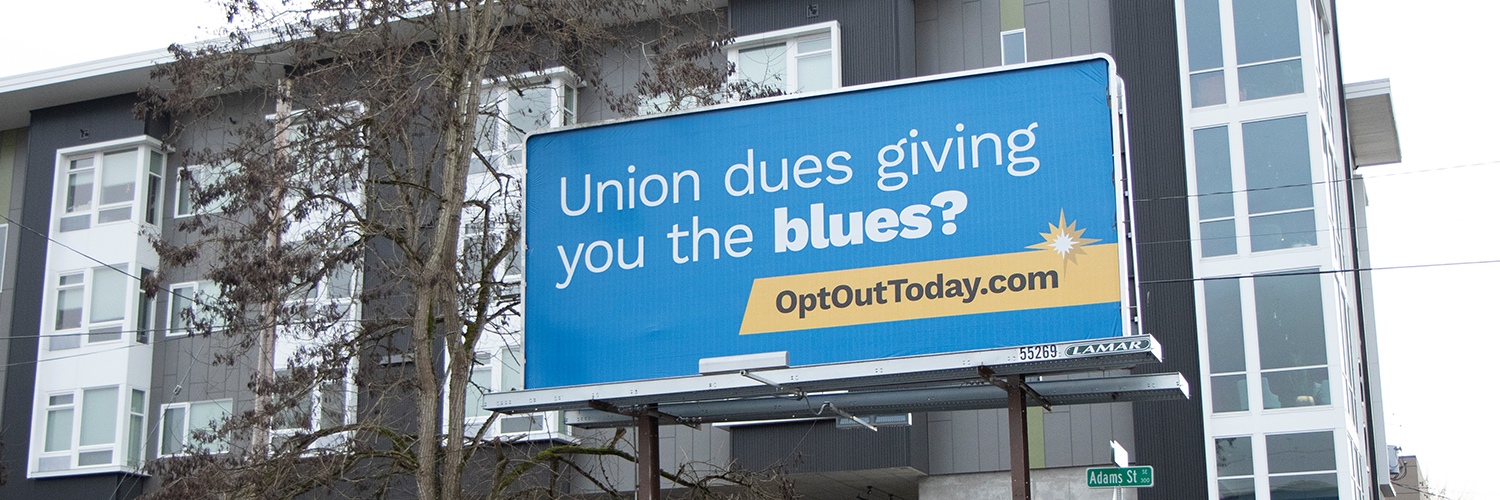 Billboards Carry Message Unions Don't Want Their Members to Know